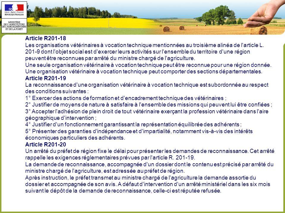 Article R201-18 Les organisations vétérinaires à vocation technique mentionnées au troisième alinéa de l article L.