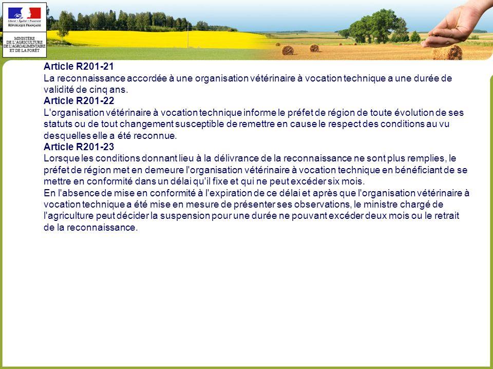 Article R201-21 La reconnaissance accordée à une organisation vétérinaire à vocation technique a une durée de.