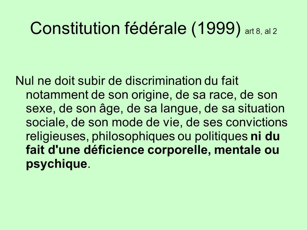 Constitution fédérale (1999) art 8, al 2