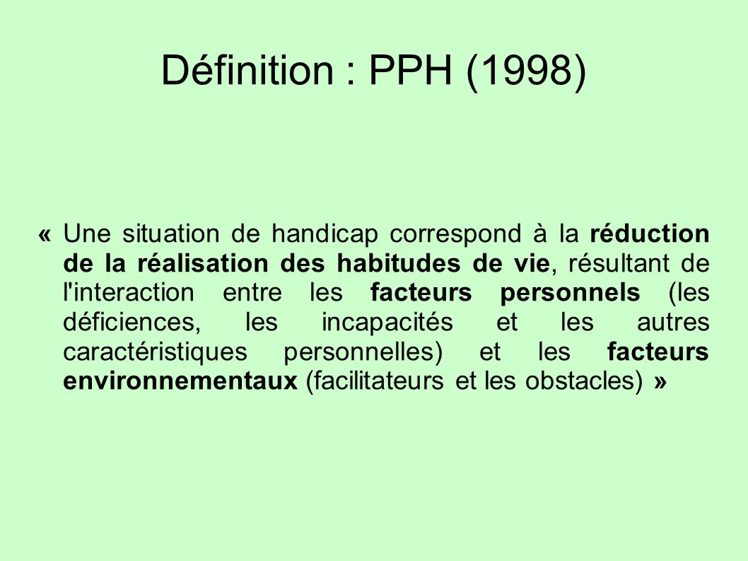 Définition : PPH (1998)
