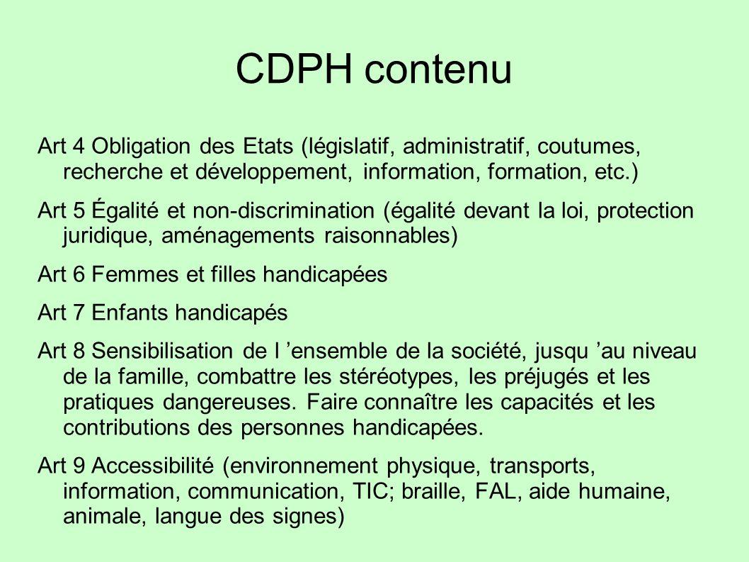 CDPH contenu Art 4 Obligation des Etats (législatif, administratif, coutumes, recherche et développement, information, formation, etc.)