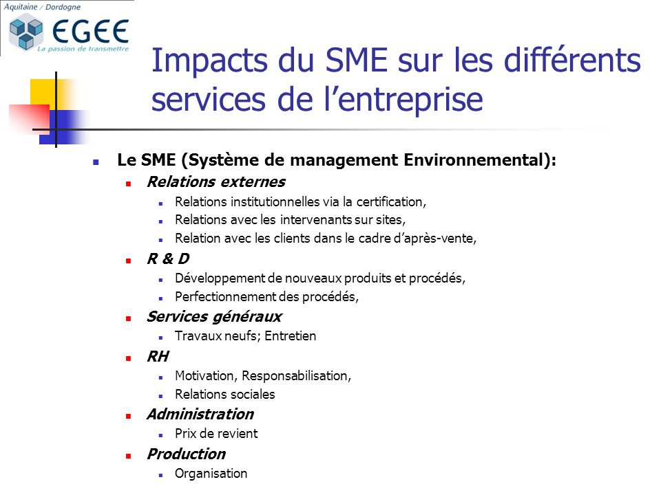 Impacts du SME sur les différents services de l'entreprise