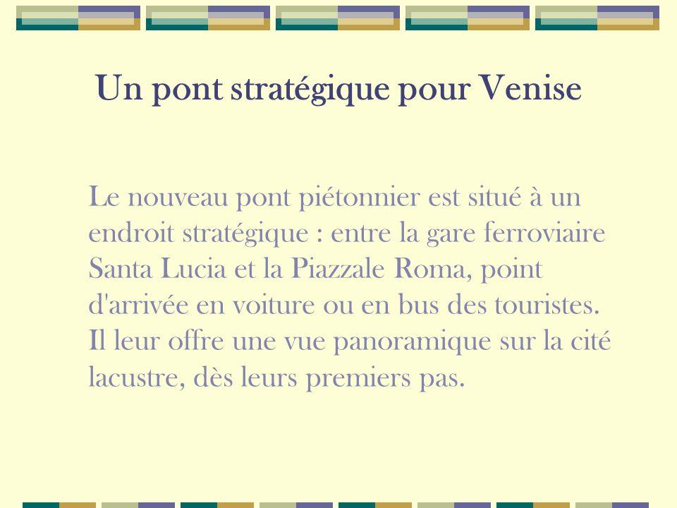 Un pont stratégique pour Venise