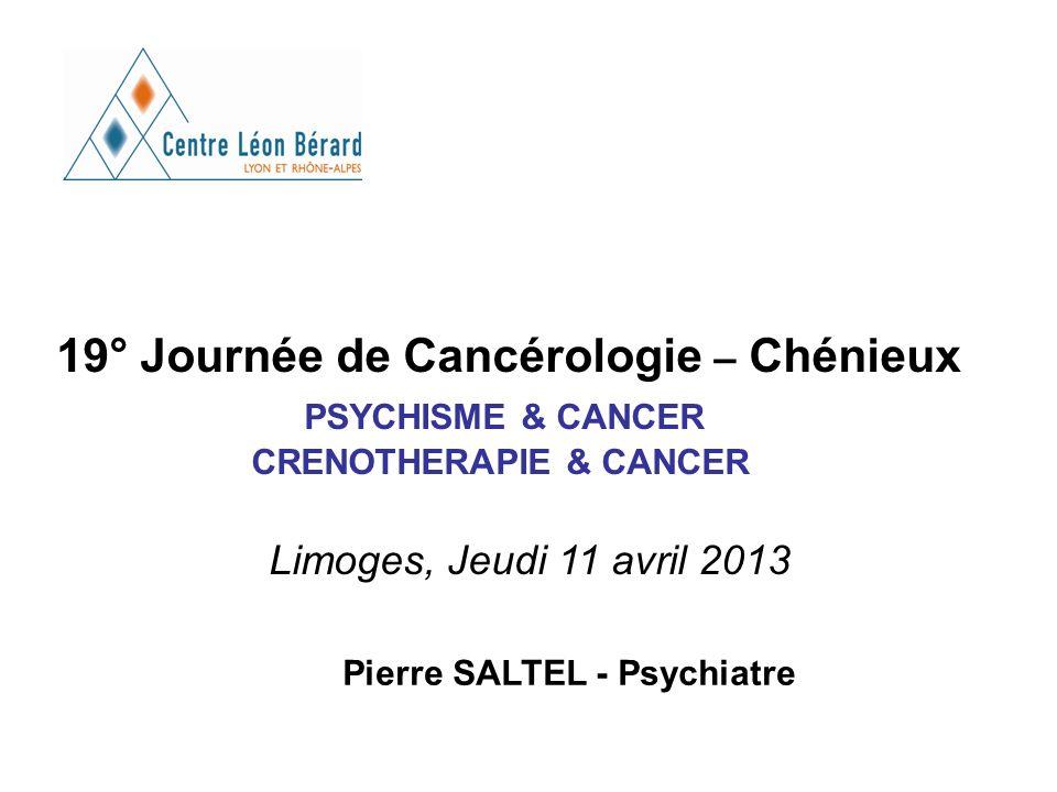 Limoges, Jeudi 11 avril 2013 19° Journée de Cancérologie – Chénieux