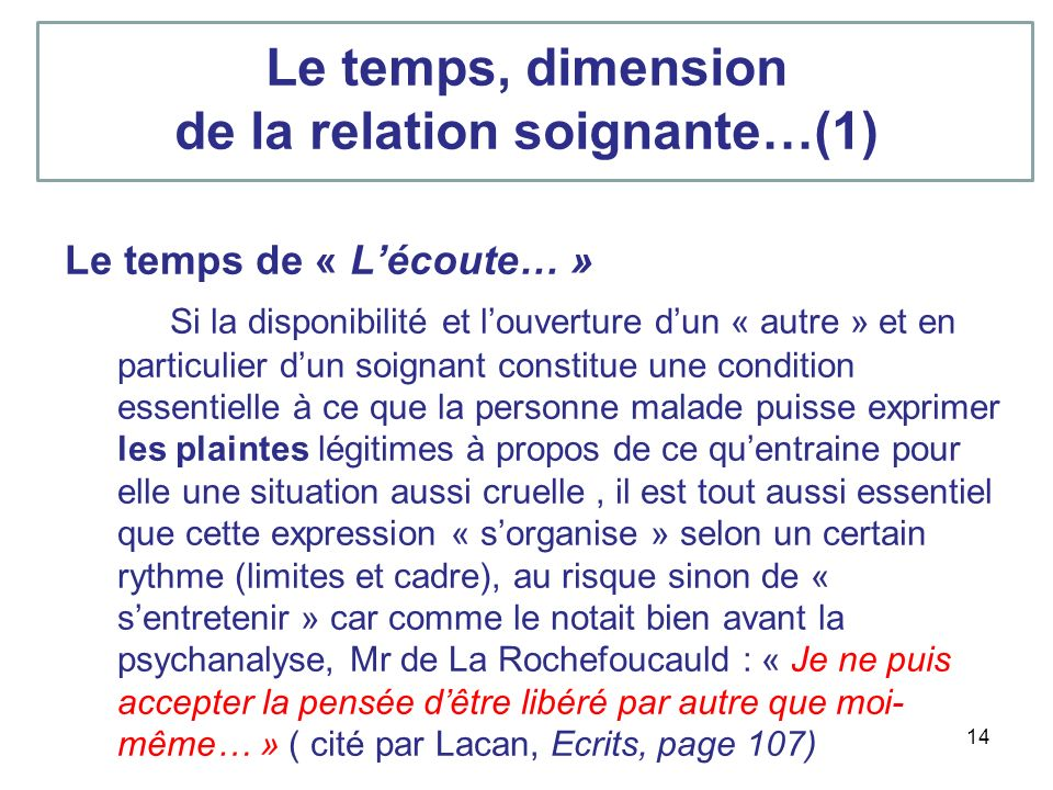 Le temps, dimension de la relation soignante…(1)