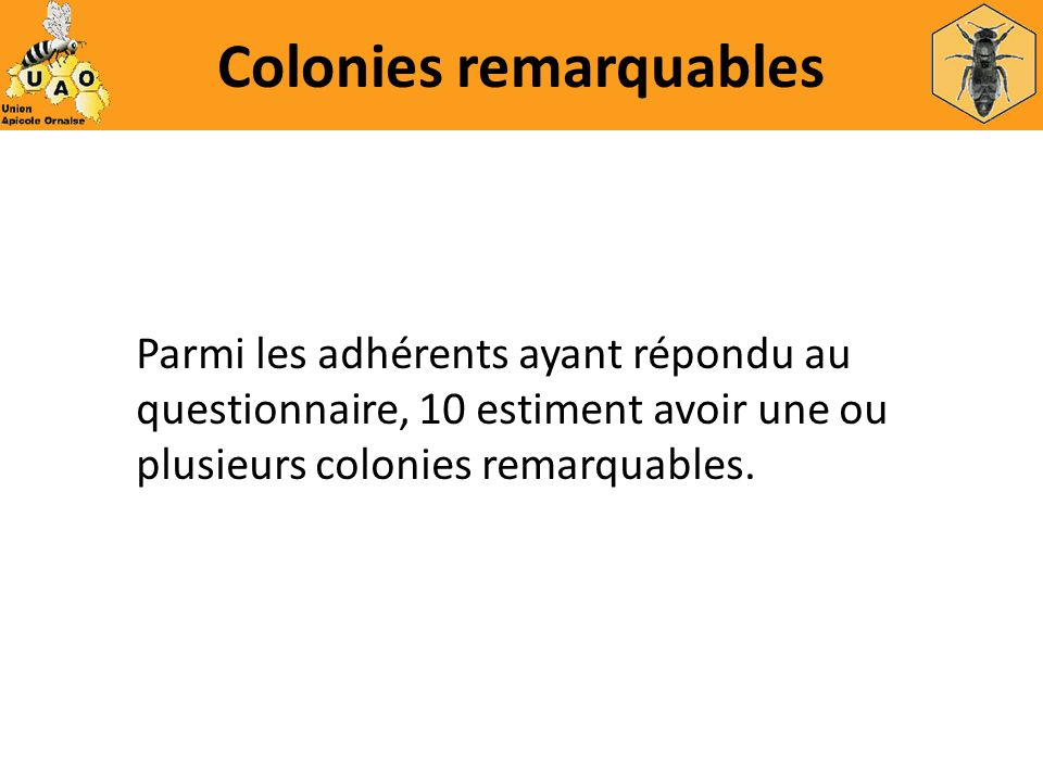 Colonies remarquables