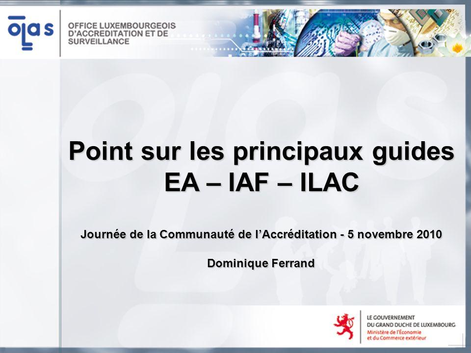 Point sur les principaux guides EA – IAF – ILAC