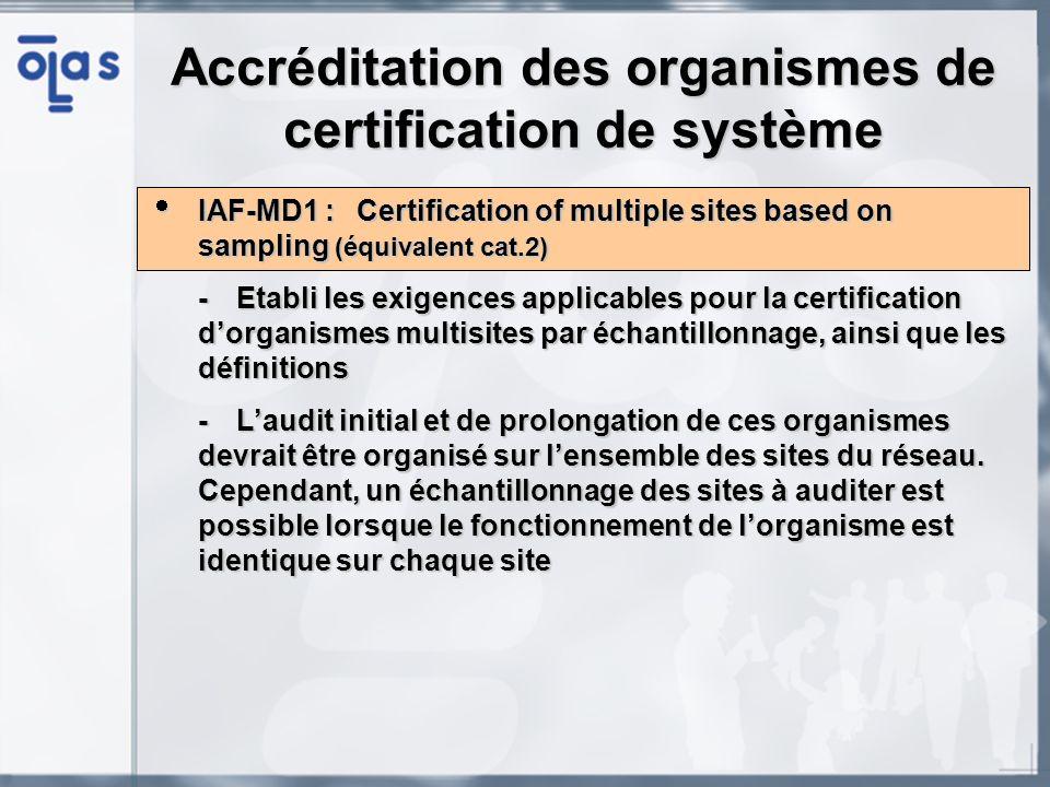 Accréditation des organismes de certification de système