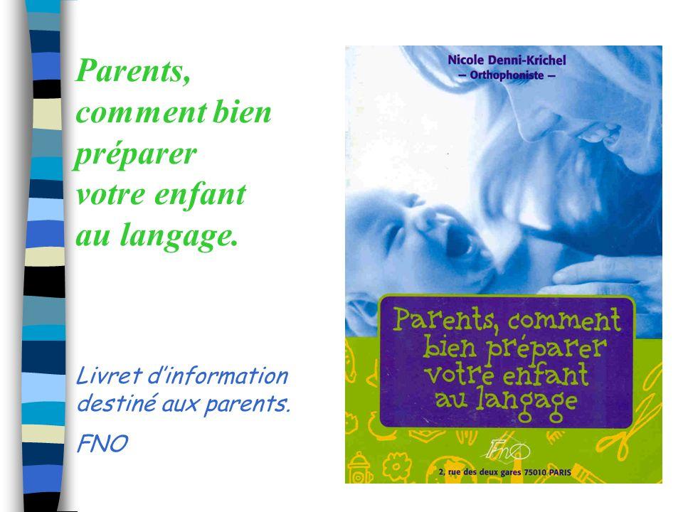 Parents, comment bien préparer votre enfant au langage.