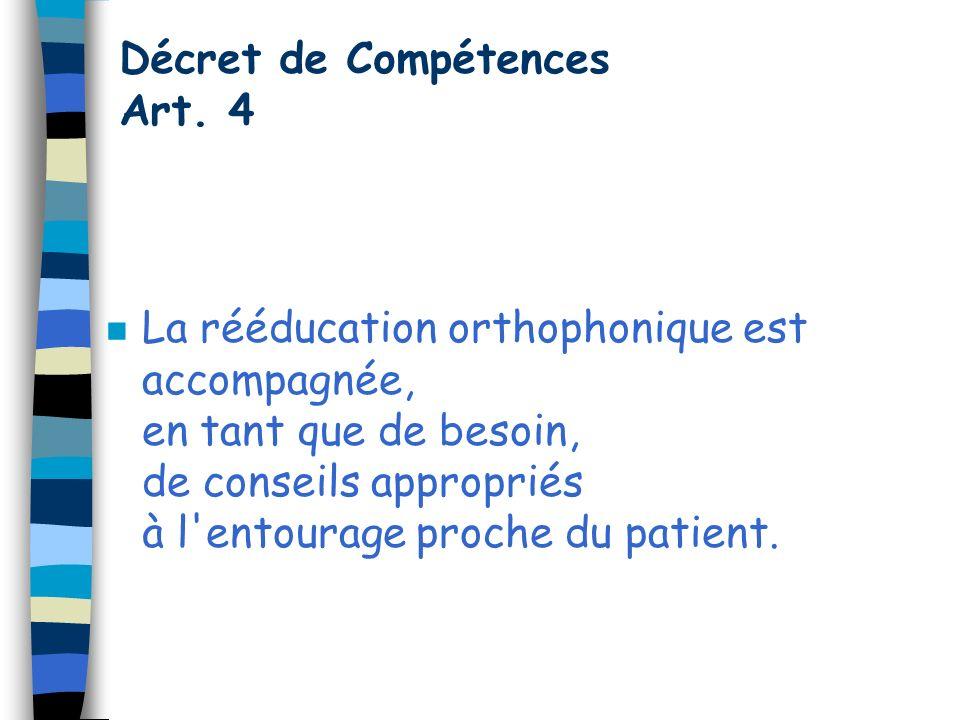 Décret de Compétences Art. 4