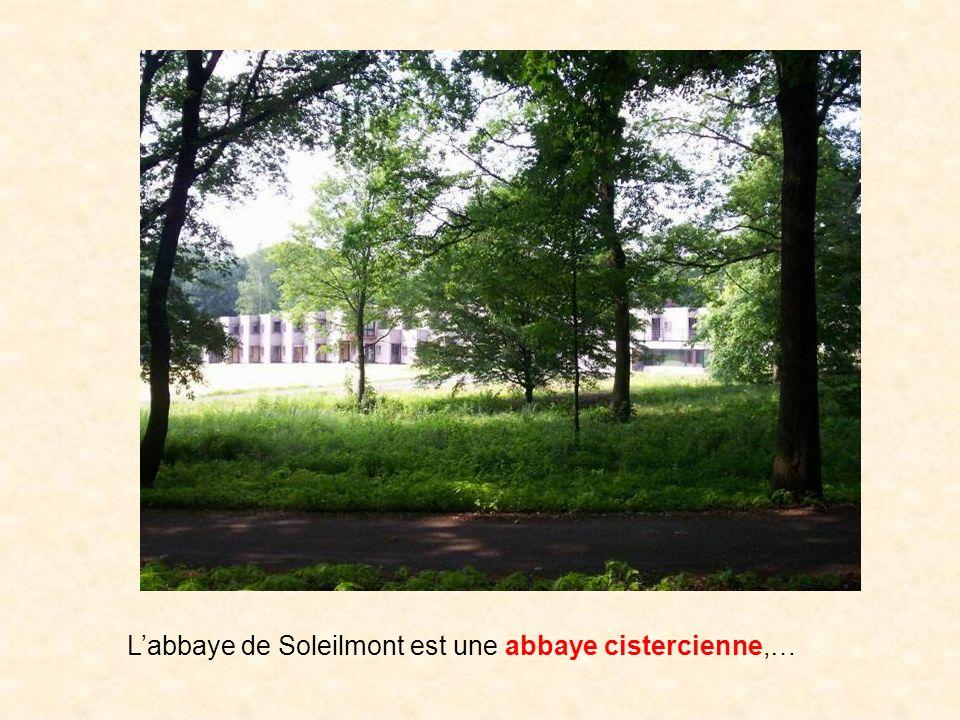 L'abbaye de Soleilmont est une abbaye cistercienne,…