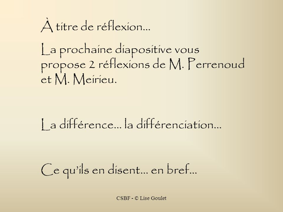 La différence… la différenciation…
