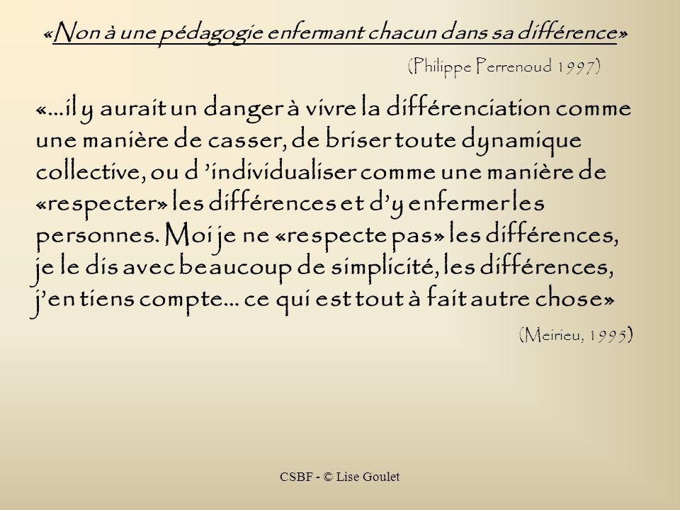 «Non à une pédagogie enfermant chacun dans sa différence»