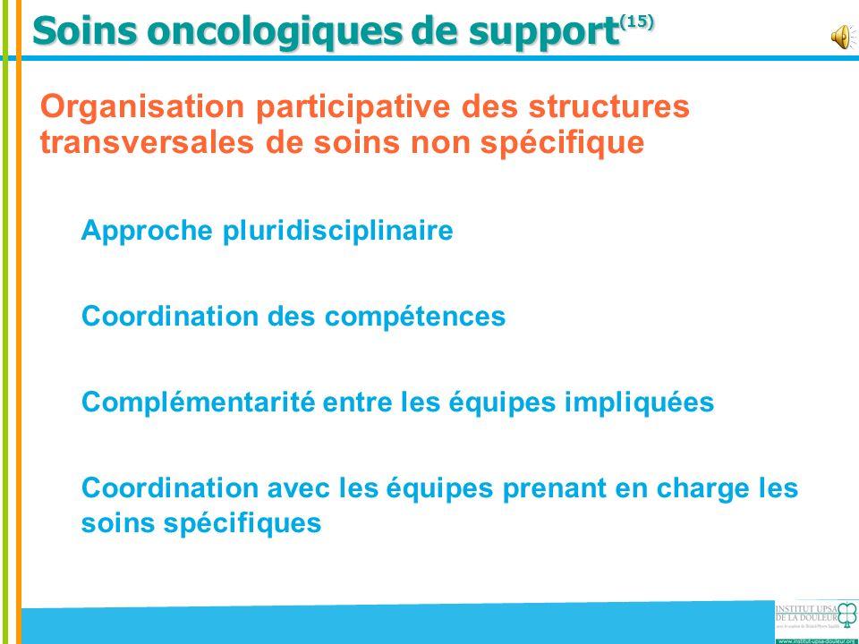 Soins oncologiques de support(15)