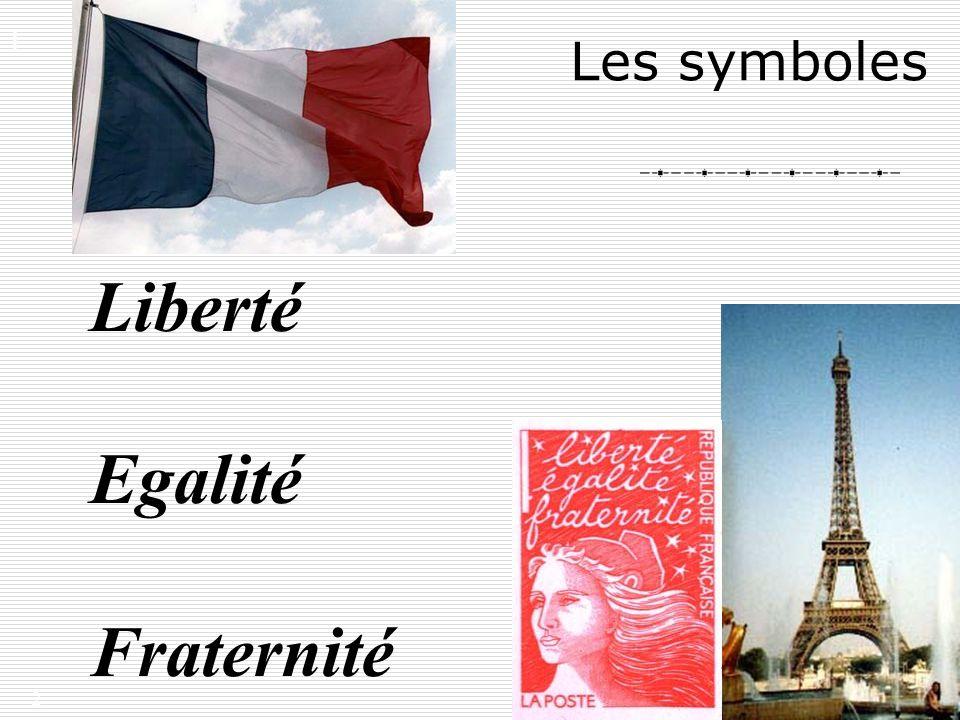 Liberté Egalité Fraternité Les symboles I.