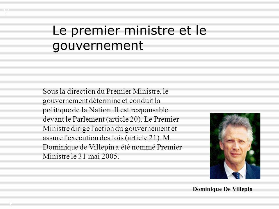 Le premier ministre et le gouvernement