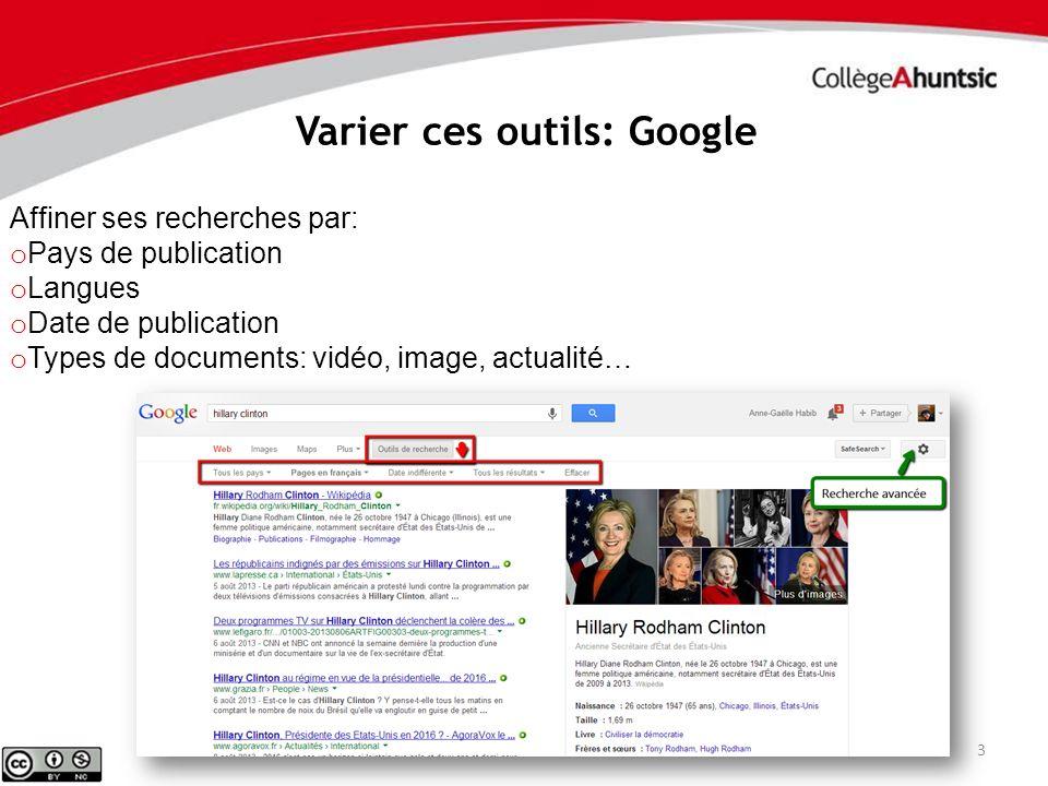 Varier ces outils: Google