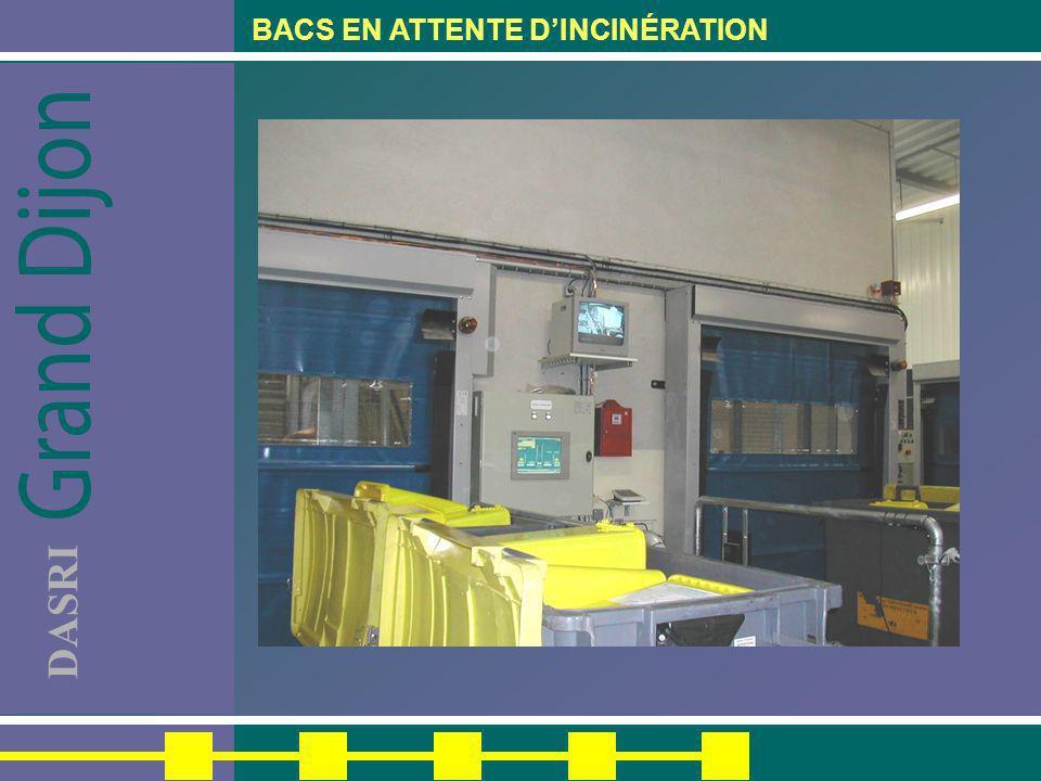 BACS EN ATTENTE D'INCINÉRATION