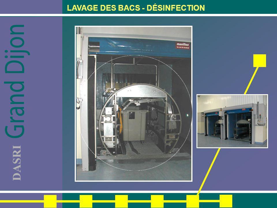 LAVAGE DES BACS - DÉSINFECTION