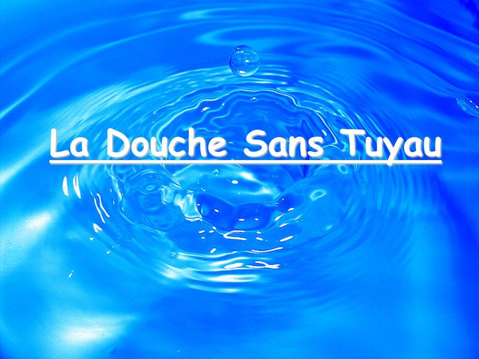 La Douche Sans Tuyau