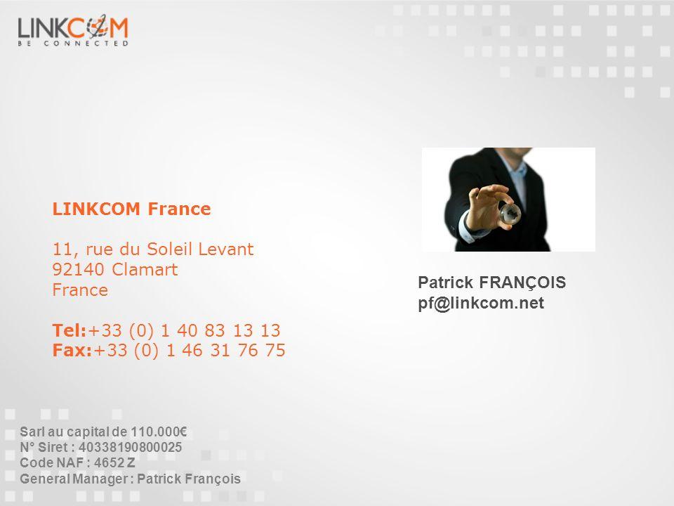 LINKCOM France 11, rue du Soleil Levant 92140 Clamart France