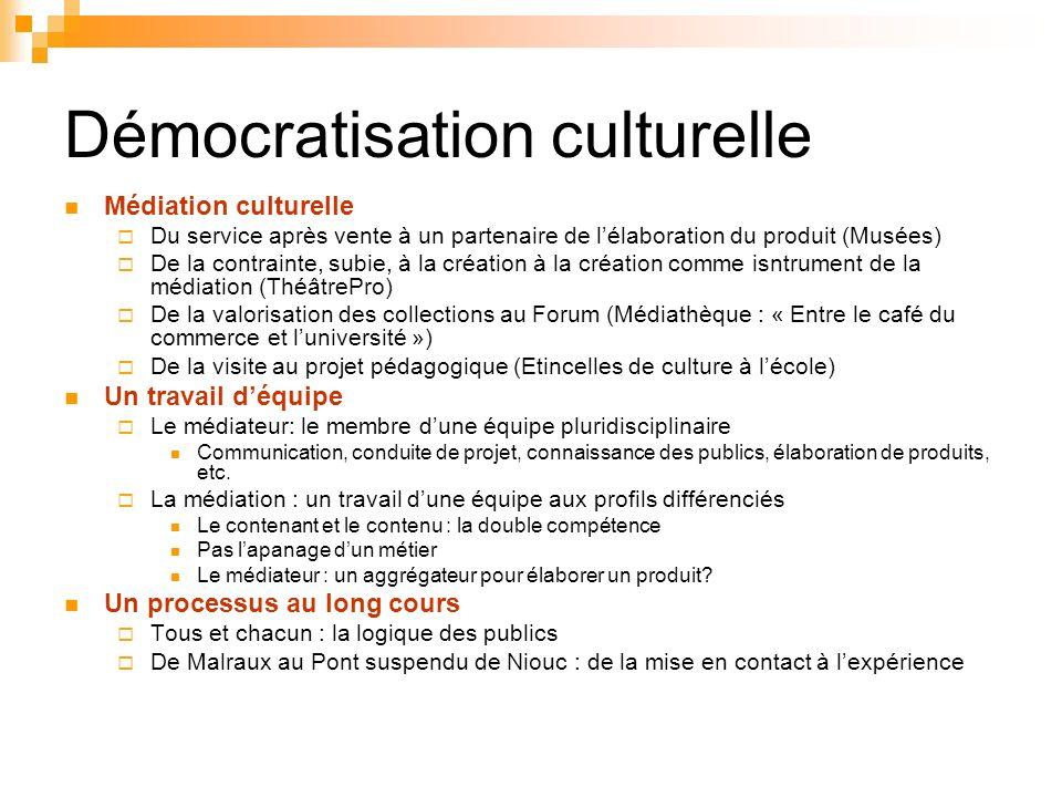 Démocratisation culturelle