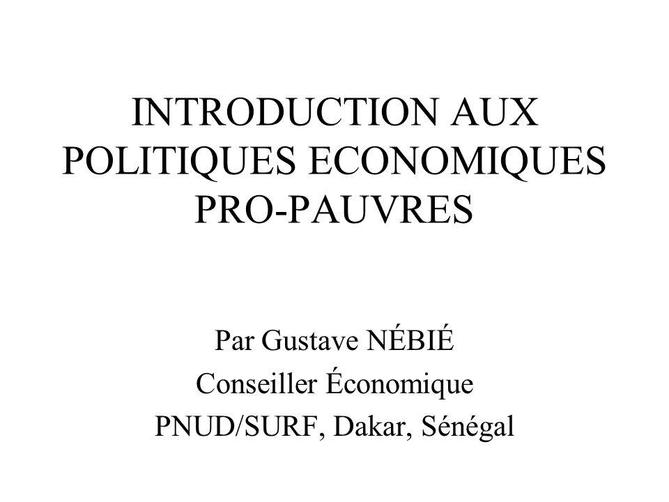 INTRODUCTION AUX POLITIQUES ECONOMIQUES PRO-PAUVRES