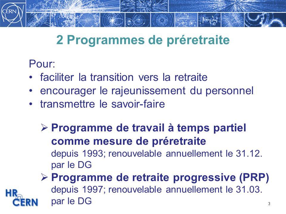 2 Programmes de préretraite