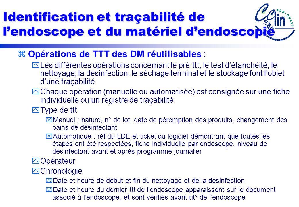 Identification et traçabilité de l'endoscope et du matériel d'endoscopie