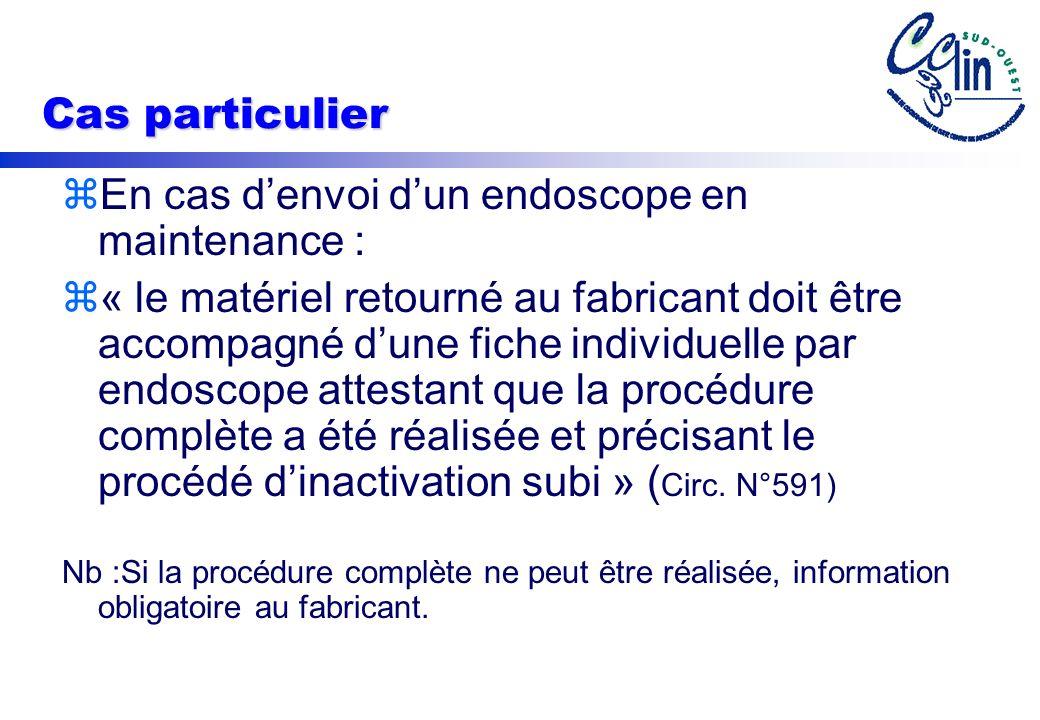 En cas d'envoi d'un endoscope en maintenance :