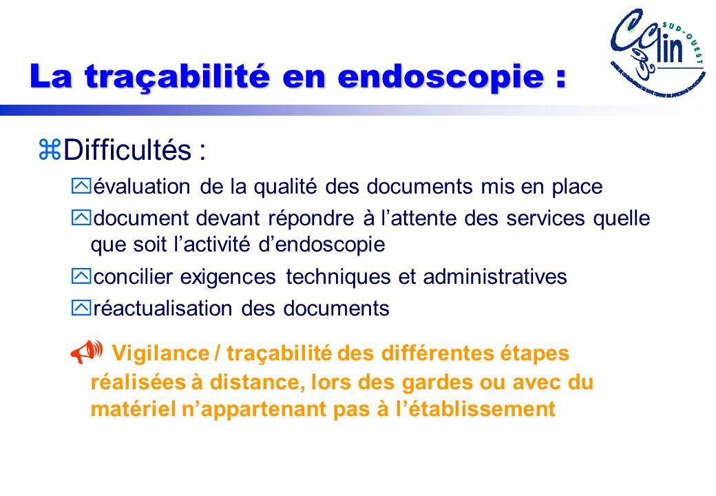 La traçabilité en endoscopie :