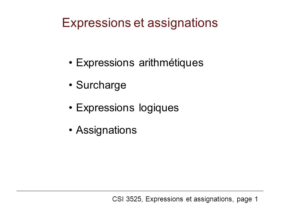 Expressions et assignations