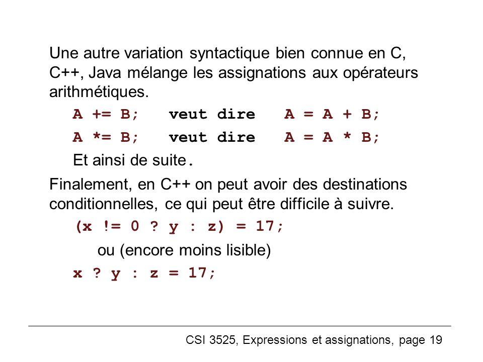 ou (encore moins lisible) x y : z = 17;