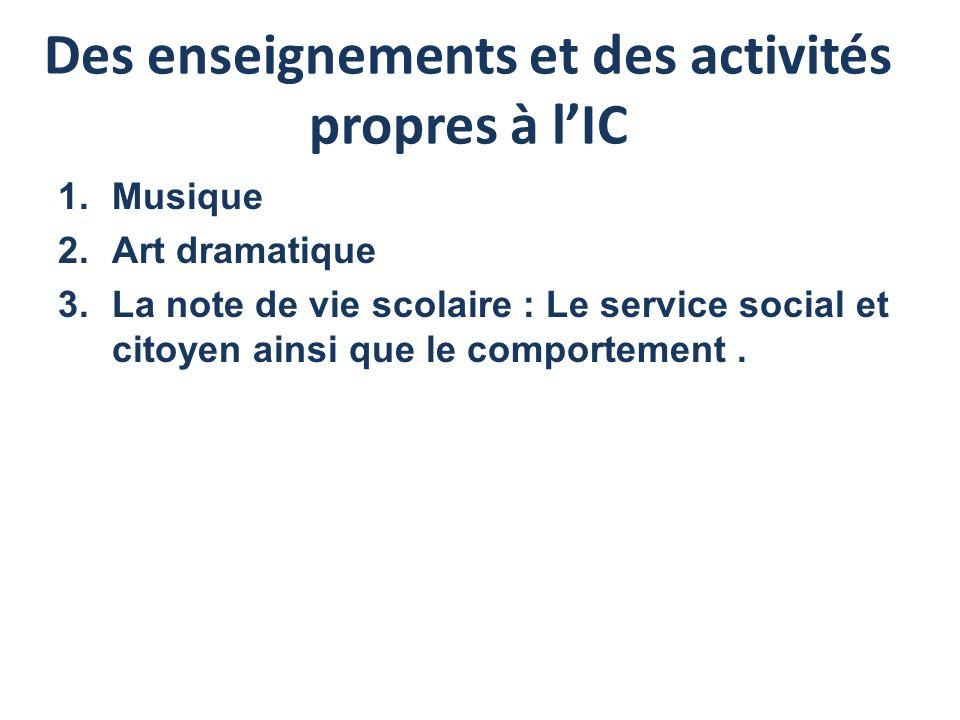 Des enseignements et des activités propres à l'IC