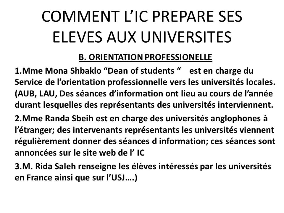 COMMENT L'IC PREPARE SES ELEVES AUX UNIVERSITES
