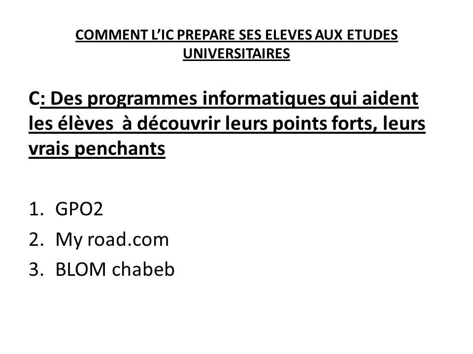 COMMENT L'IC PREPARE SES ELEVES AUX ETUDES UNIVERSITAIRES