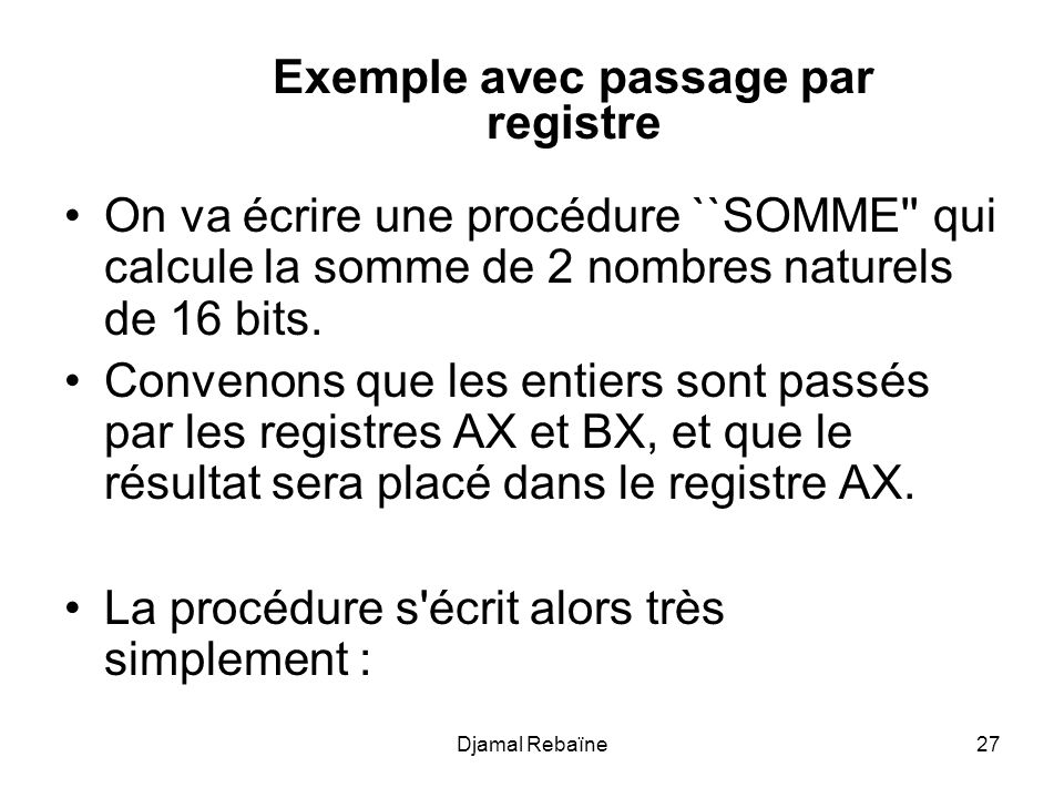 Exemple avec passage par registre