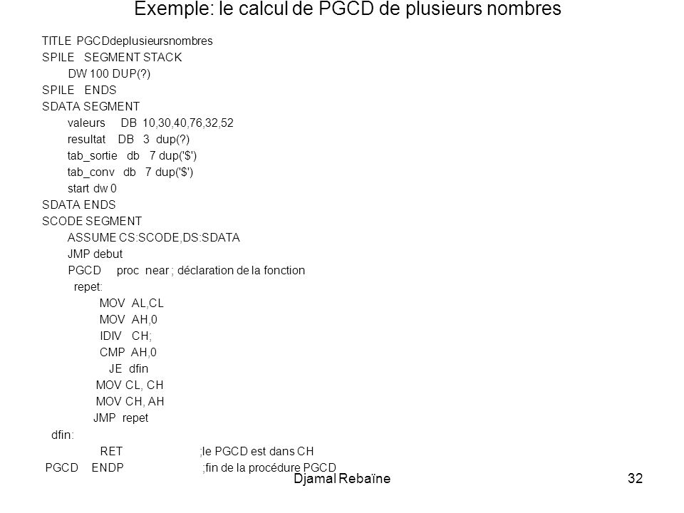 Exemple: le calcul de PGCD de plusieurs nombres