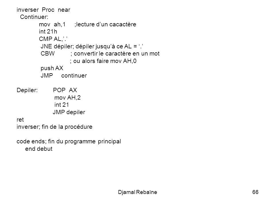 mov ah,1 ;lecture d'un cacactère int 21h CMP AL,'.'