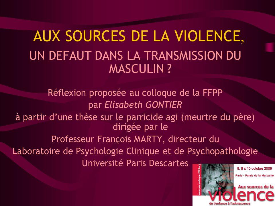 AUX SOURCES DE LA VIOLENCE,