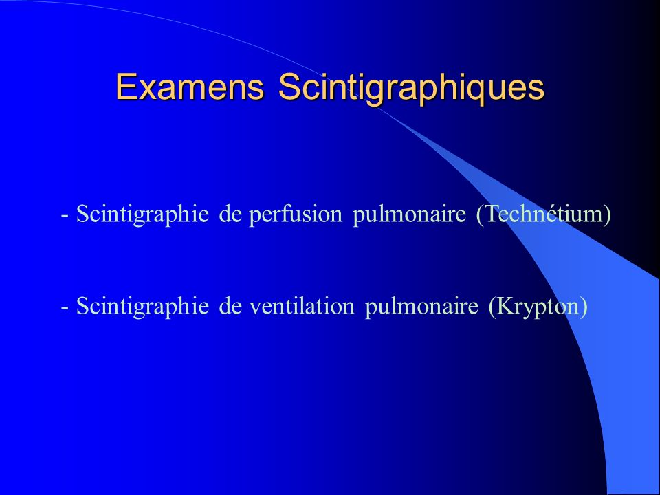 Examens Scintigraphiques