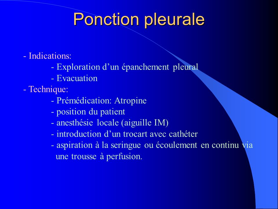 Ponction pleurale - Indications: