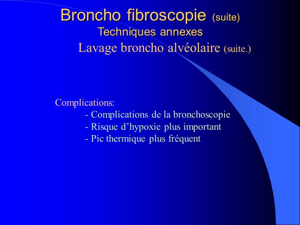 Lavage broncho alvéolaire (suite.)