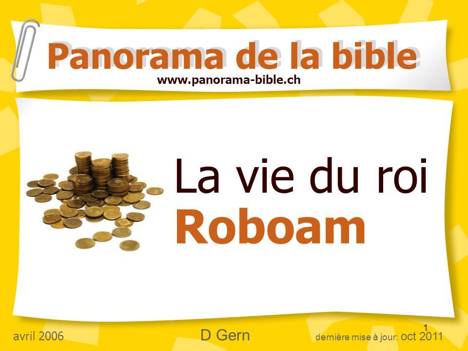 La vie du roi Roboam Panorama de la bible www.panorama-bible.ch