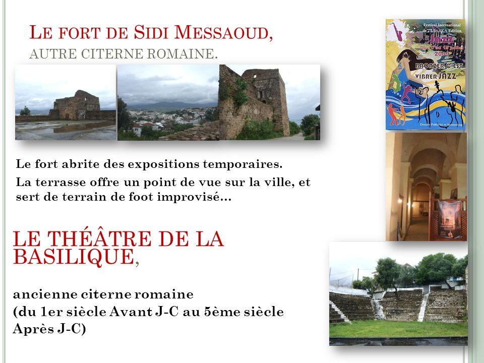 Le fort de Sidi Messaoud, autre citerne romaine.