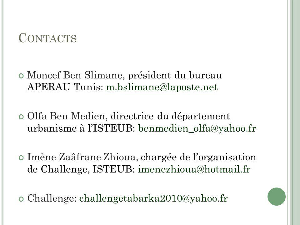 Contacts Moncef Ben Slimane, président du bureau APERAU Tunis: m.bslimane@laposte.net.