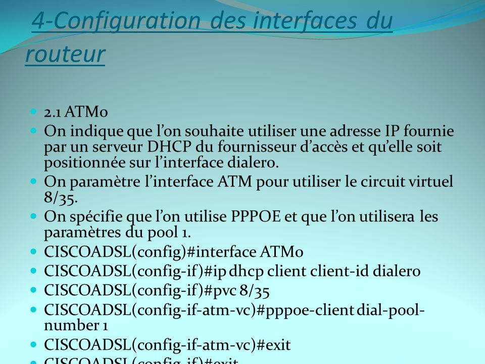 4-Configuration des interfaces du routeur