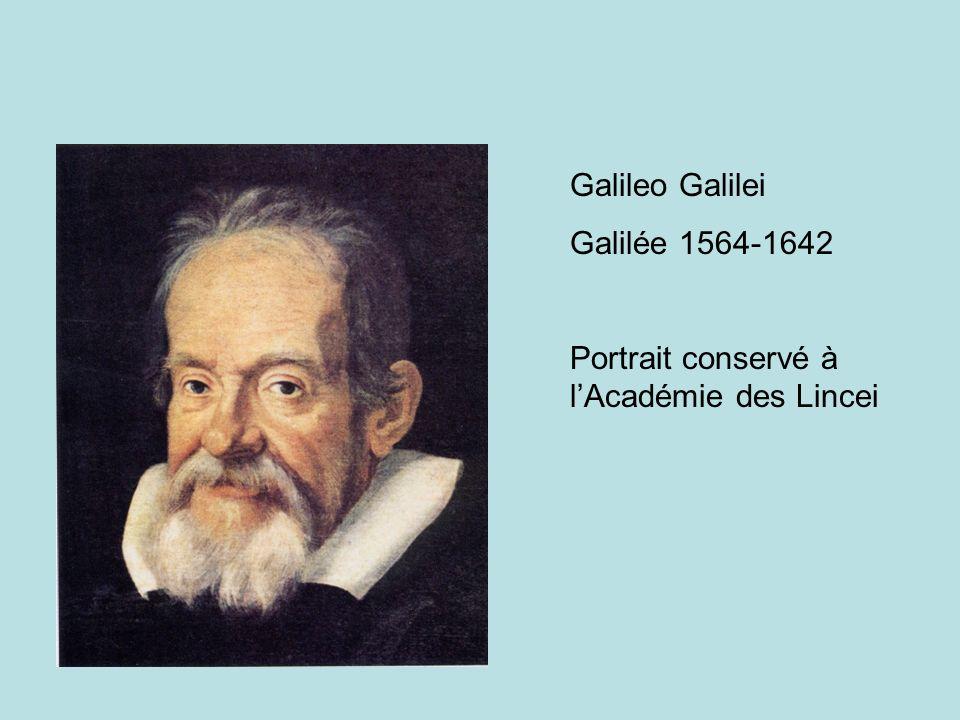 Galileo Galilei Galilée 1564-1642 Portrait conservé à l'Académie des Lincei