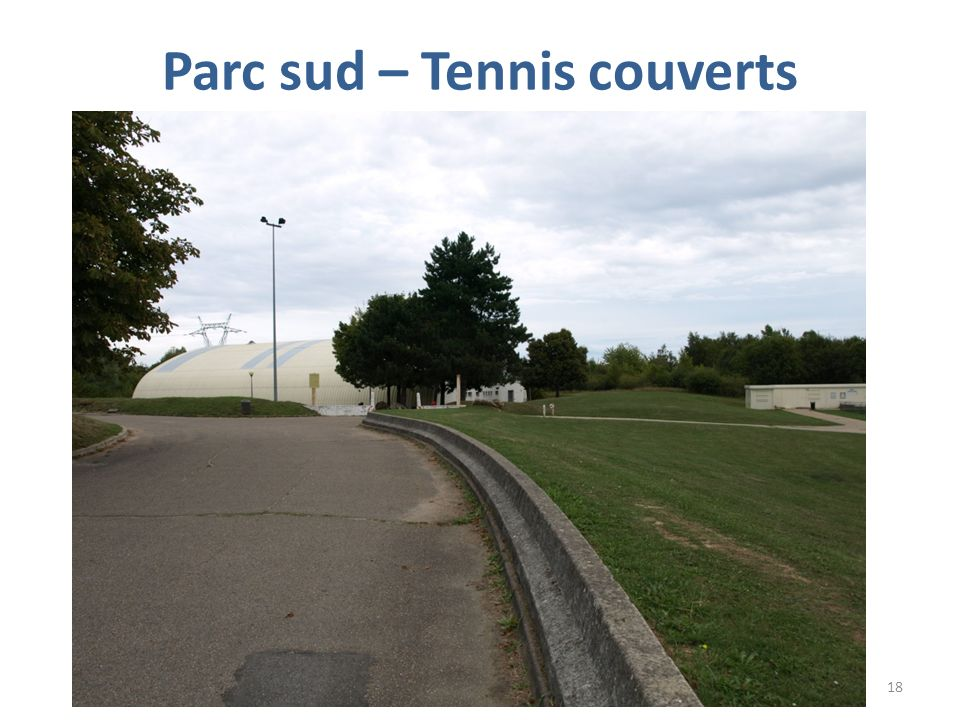 Parc sud – Tennis couverts