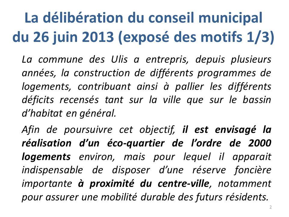 La délibération du conseil municipal du 26 juin 2013 (exposé des motifs 1/3)
